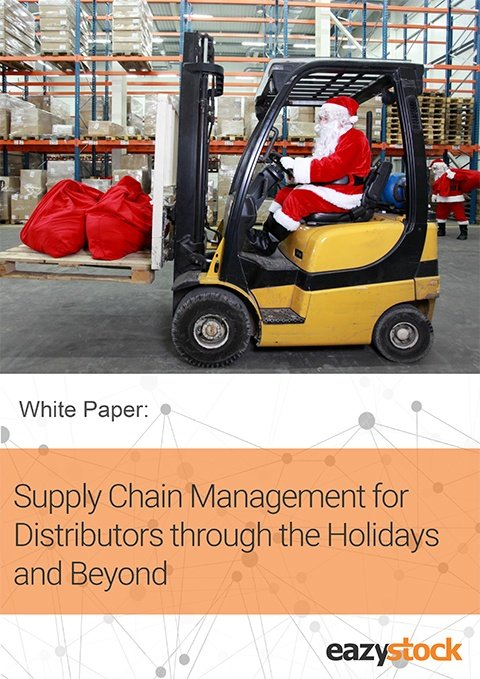 Whitepaper Supply Chain Management for Distributors through the Holidays and Beyond